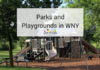 parks and playgrounds in wny