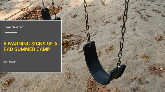 5 warning signs of a bad summer camp