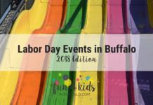 Kid Friendly Labor Day Events in Buffalo, NY