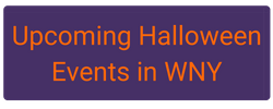 Click here for upcoming Halloween events in WNY